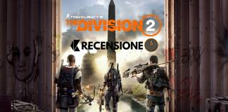 Tom Clancy's The Division 2 - Recensione - Xbox One